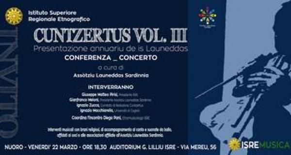 Cuntzertus S'Annuariu de is Launeddas: Conferenza Concerto a Nuoro