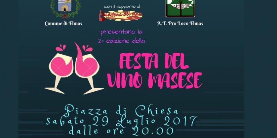 Festa del Vino Masese, ecco l'evento del 29 Luglio a Elmas