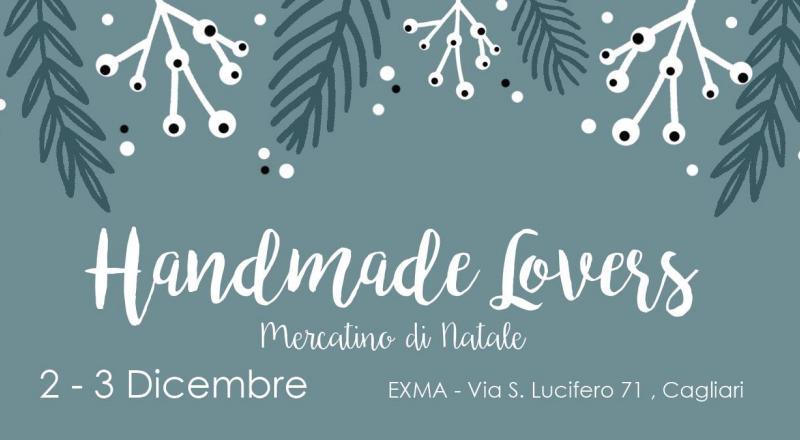 Mercatini di Natale a Cagliari: Handmade Lovers, ecco l'evento a Cagliari del 2 e 3 Dicembre 2017