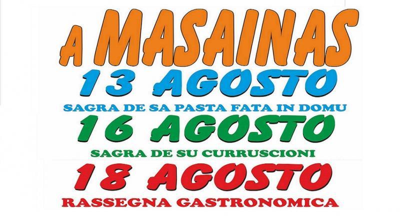 Sagre di Agosto a Masainas nel Sud Sardegna, 13 16 e 18 Agosto 2017