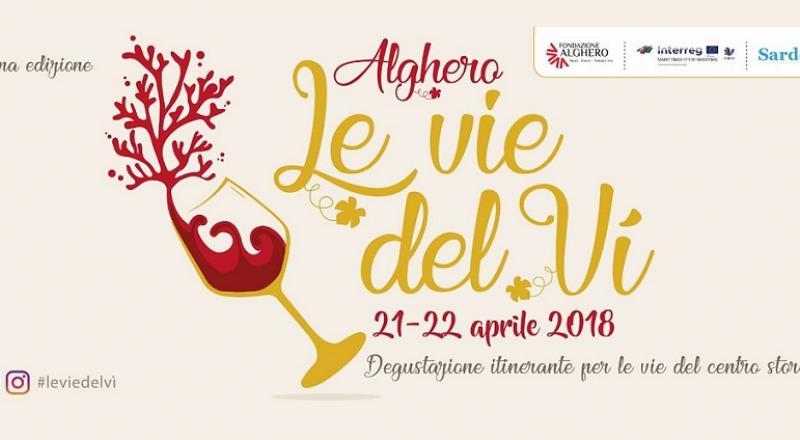 Le vie del Vì ad Alghero, ecco il programma completo del 21 e 22 Aprile 2018