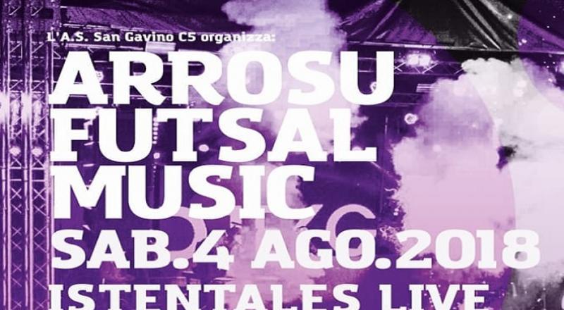 Arrosu Futsal Music 2018 a San Gavino, ecco l'evento del 4 Agosto