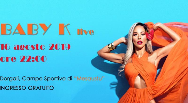 Baby K Live a Dorgali il 16 Agosto 2019!