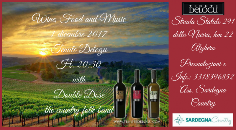 Vino, Cibo e Musica alle Tenute di Alghero, ecco l'evento del 1 Dicembre 2017