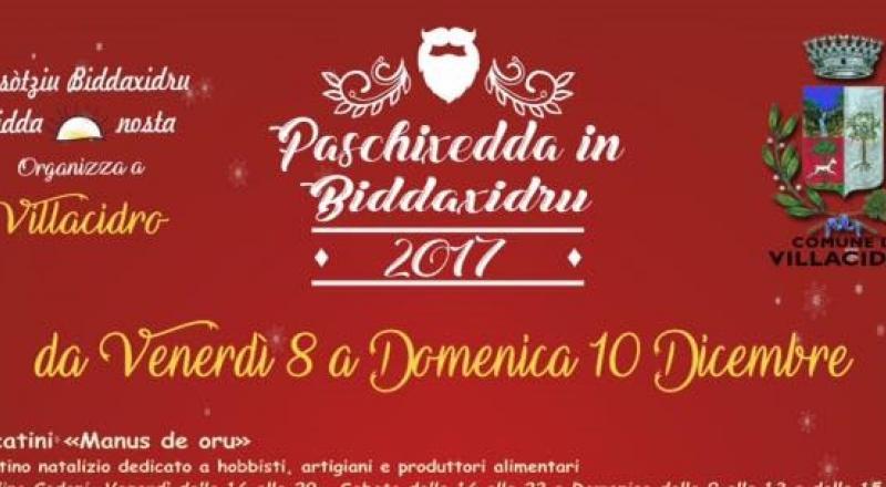 Paschixedda in Biddaxidru 2017, ecco il programma dell'evento da Venerdì 8 a Domenica 10 Dicembre 2017