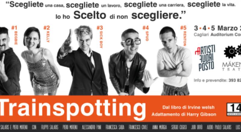 Trainspotting a Cagliari al Piccolo Auditorium, 3, 4 e 5 Marzo 2017!
